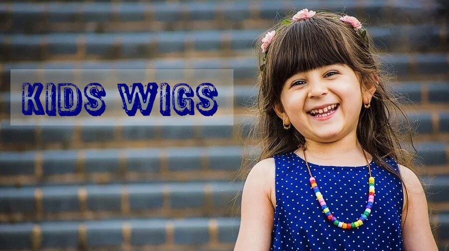 Kids Wigs : A Guide For Parents By Experts